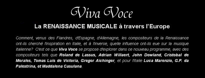 Viva Voce et la Renaissance musicale